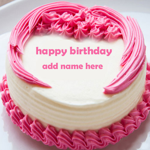 Write And Add Your Names On Birthday Cake Happy